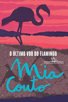 Frases de O último voo do flamingo
